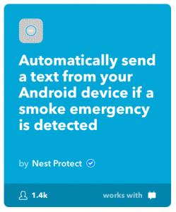 Příkladem řízení odpovědí na senzory spuštěný alarm je stránka IFTT (If This Then That). V tomto případě, si zde nastavíte, komu se pošle automatická sms, pokud čidlo Nest detekuje kouř.
